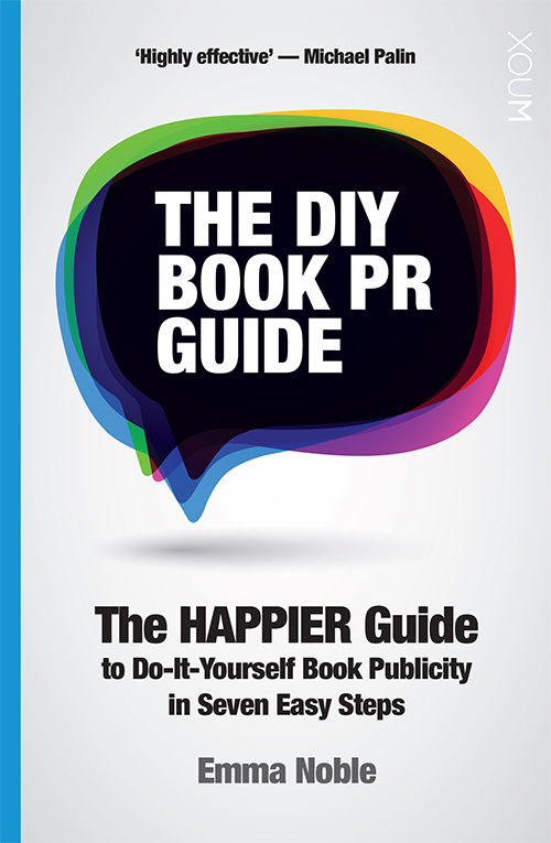 Do it yourself book publicity an interview with emma noble diy book pr guide solutioingenieria Image collections
